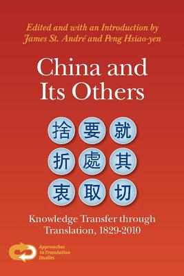 China and its others. Knowledge transfer through translation,1829-2010 (9789042034310)