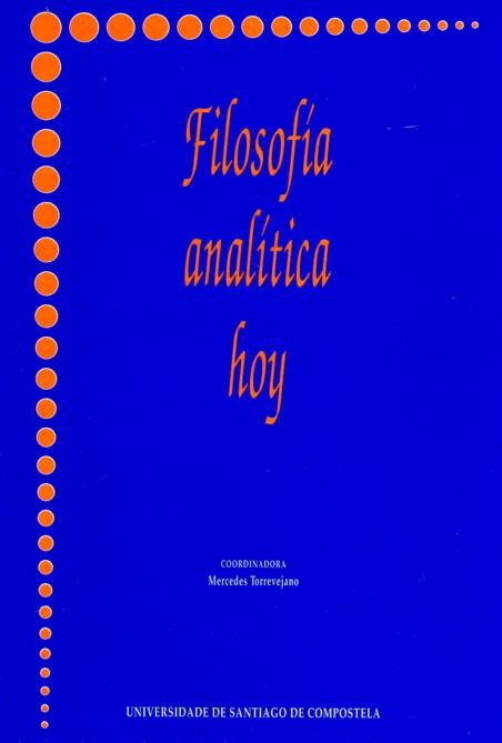 FILOSOFÍA ANALÍTICA HOY: ENCUENTRO DE TRADICIONES