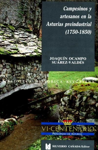CAMPESINOS Y ARTESANOS EN LA ASTURIAS PREINDUSTRIAL. (1750-1850)