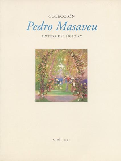 COLECCIÓN PEDRO MASAVEU. PINTURA DEL SIGLO XX