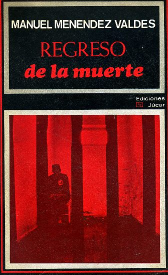 REGRESO DE LA MUERTE.