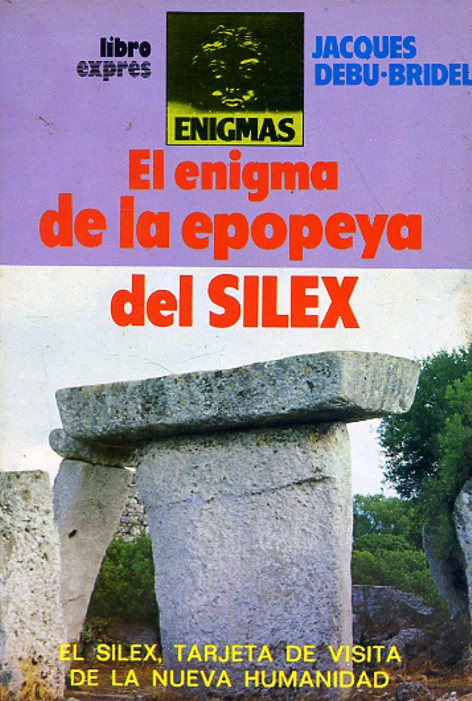 EL ENIGMA DE LA EPOPEYA DEL SÍLEX