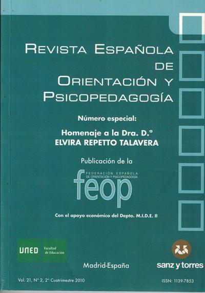 Revista Española de Orientación y Psicopedagogía «Homenaje a la Dra. D.ª Elvira Repetto Talavera» (Vol. 21, Nº 2, 2º Cuatrimestre 2010)