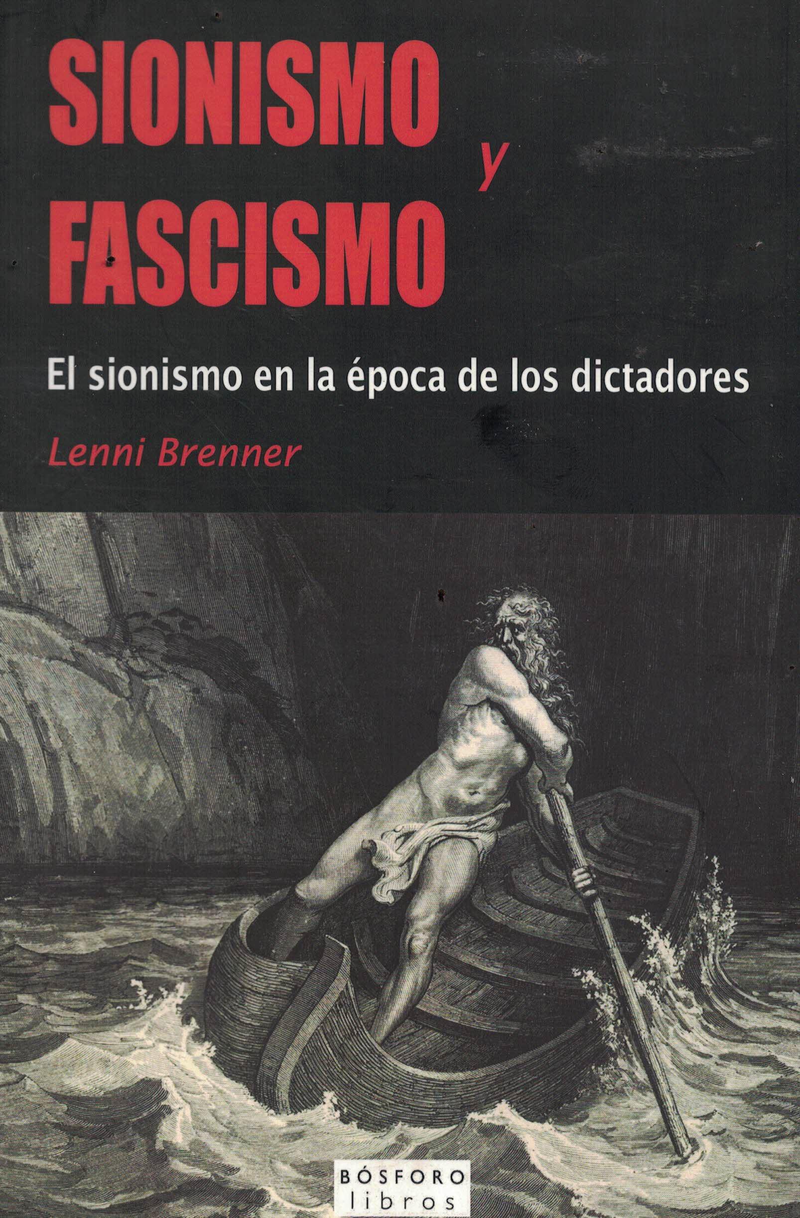 Sionismo y fascismo «El sionismo en la época de los dictadores»